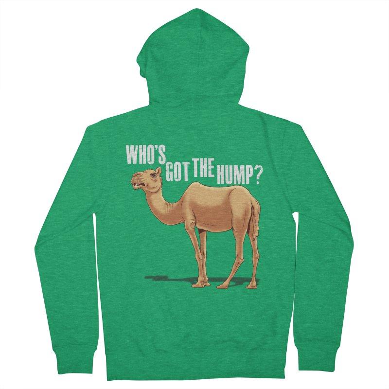 Who's got the Hump Men's Zip-Up Hoody by steveash's Artist Shop