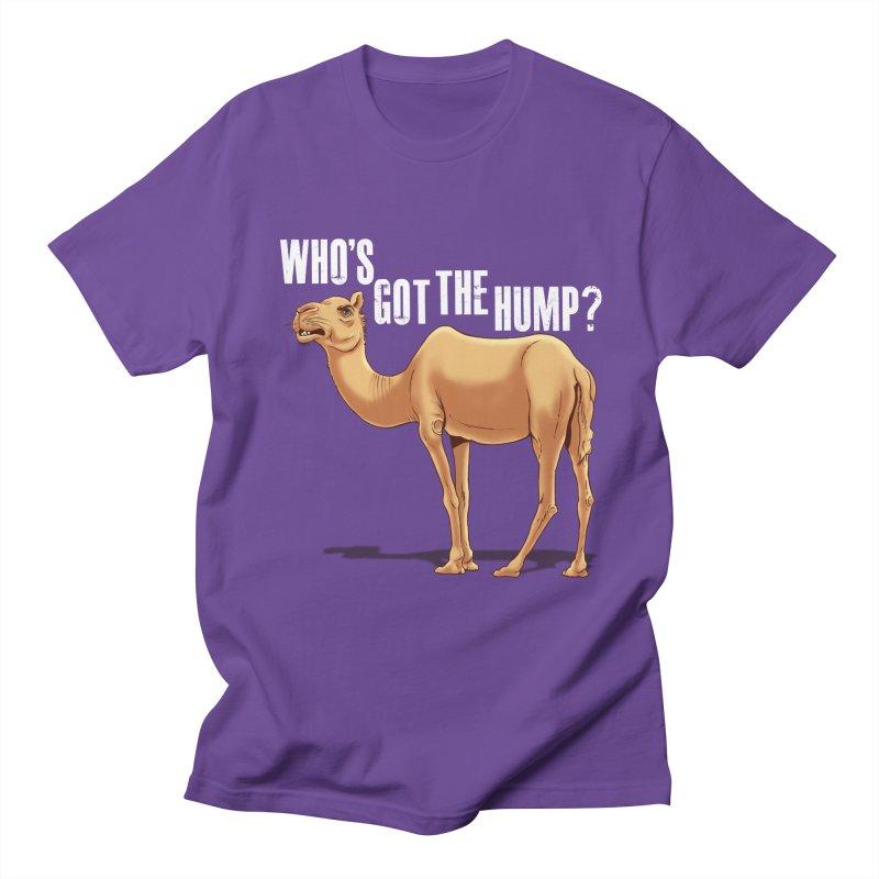Who's got the Hump Women's Unisex T-Shirt by steveash's Artist Shop
