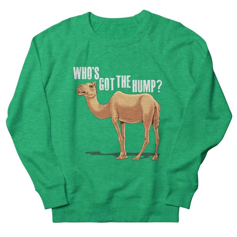 Who's got the Hump Women's Sweatshirt by steveash's Artist Shop
