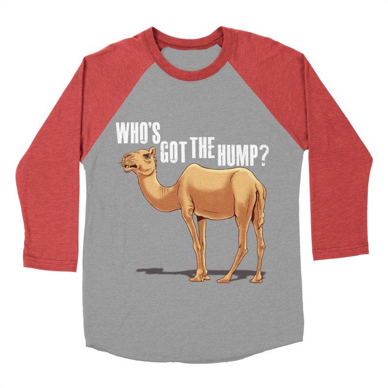 Who's got the Hump Men's Baseball Triblend T-Shirt by steveash's Artist Shop