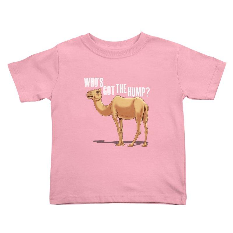 Who's got the Hump Kids Toddler T-Shirt by steveash's Artist Shop