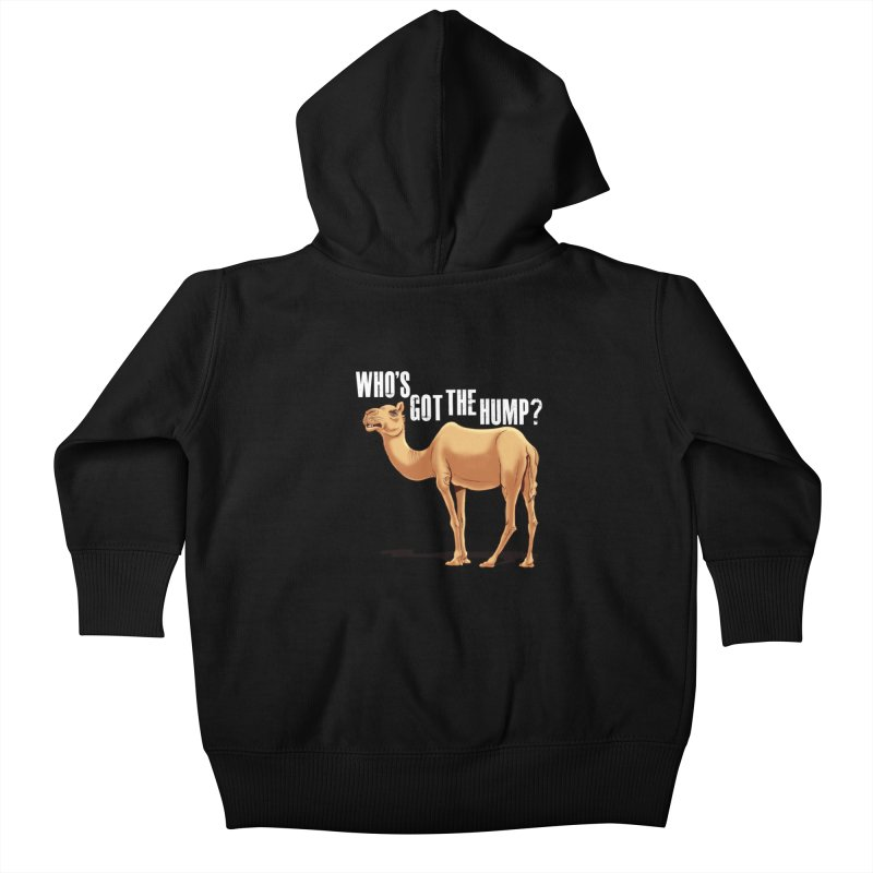 Who's got the Hump Kids Baby Zip-Up Hoody by steveash's Artist Shop
