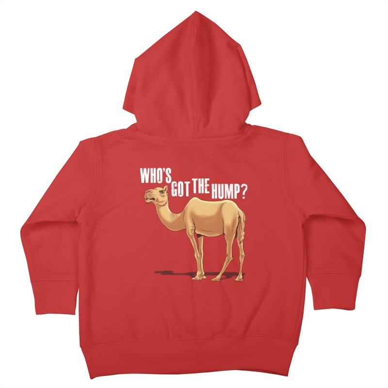 Who's got the Hump Kids Toddler Zip-Up Hoody by steveash's Artist Shop