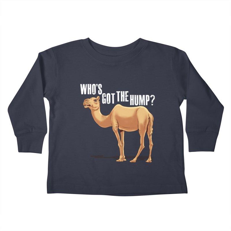 Who's got the Hump Kids Toddler Longsleeve T-Shirt by steveash's Artist Shop
