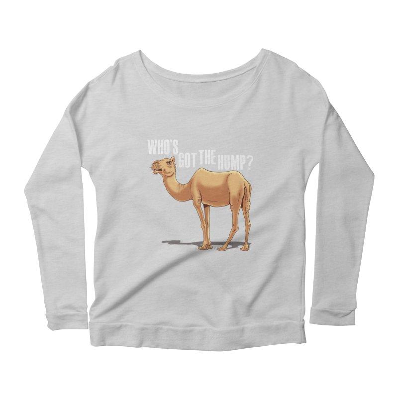 Who's got the Hump Women's Scoop Neck Longsleeve T-Shirt by steveash's Artist Shop