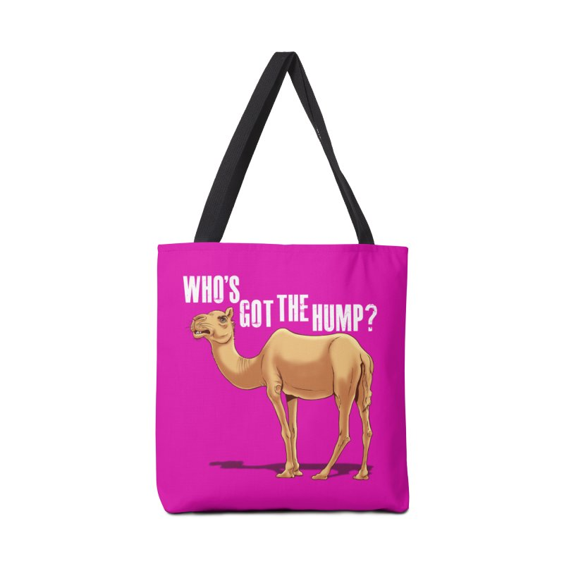 Who's got the Hump Accessories Bag by steveash's Artist Shop