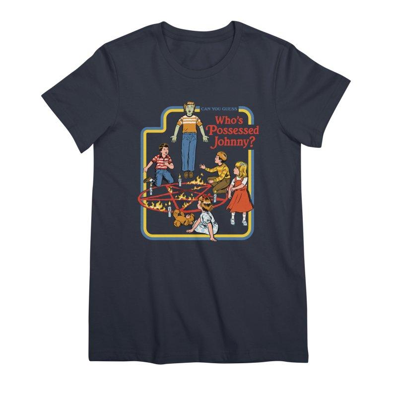 Who's Possessed Johnny? Women's Premium T-Shirt by Steven Rhodes