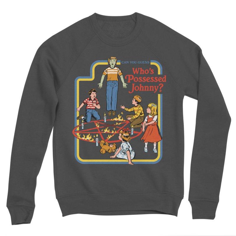 Who's Possessed Johnny? Women's Sponge Fleece Sweatshirt by Steven Rhodes