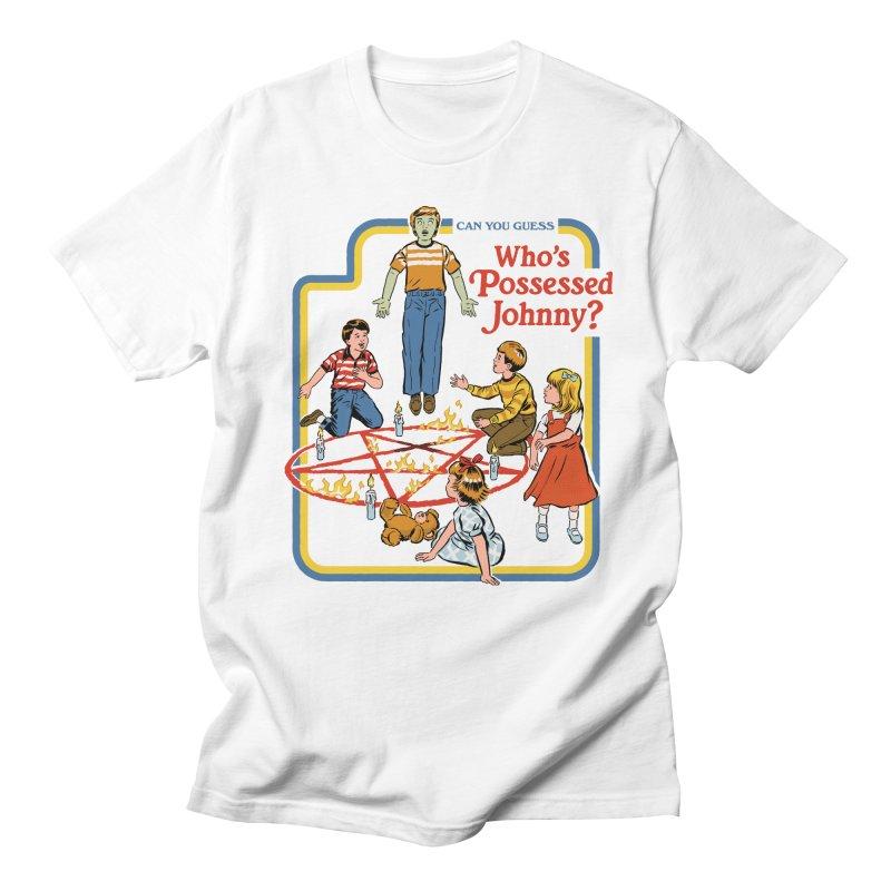 Who's Possessed Johnny? Women's Regular Unisex T-Shirt by Steven Rhodes