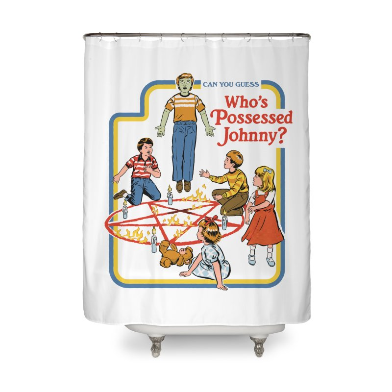 Who's Possessed Johnny? Home Shower Curtain by Steven Rhodes
