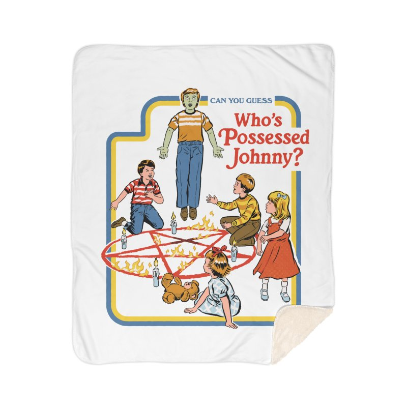 Who's Possessed Johnny? Home Sherpa Blanket Blanket by Steven Rhodes