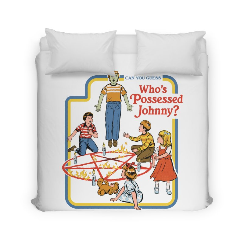 Who's Possessed Johnny? Home Duvet by Steven Rhodes