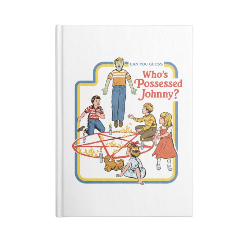 Who's Possessed Johnny? Accessories Lined Journal Notebook by Steven Rhodes