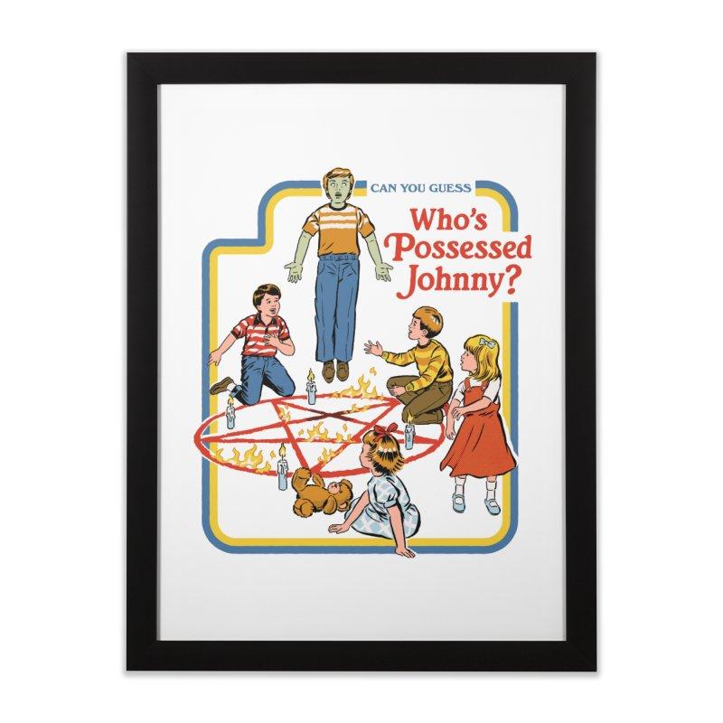 Who's Possessed Johnny? Home Framed Fine Art Print by Steven Rhodes