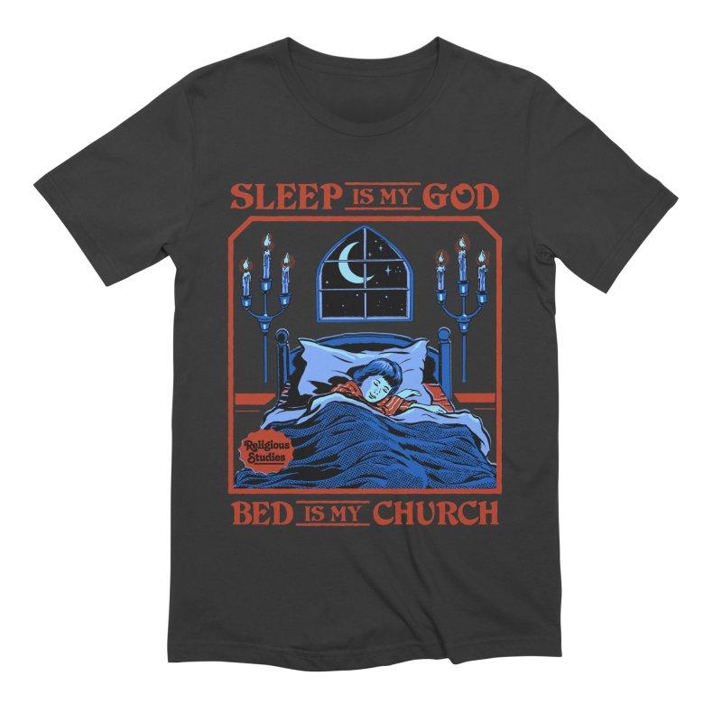 Sleep is my God Men's Extra Soft T-Shirt by Steven Rhodes
