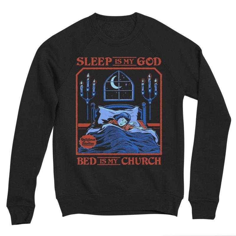 Sleep is my God Women's Sponge Fleece Sweatshirt by Steven Rhodes