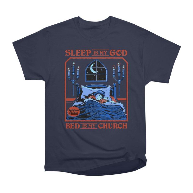 Sleep is my God Men's Heavyweight T-Shirt by Steven Rhodes