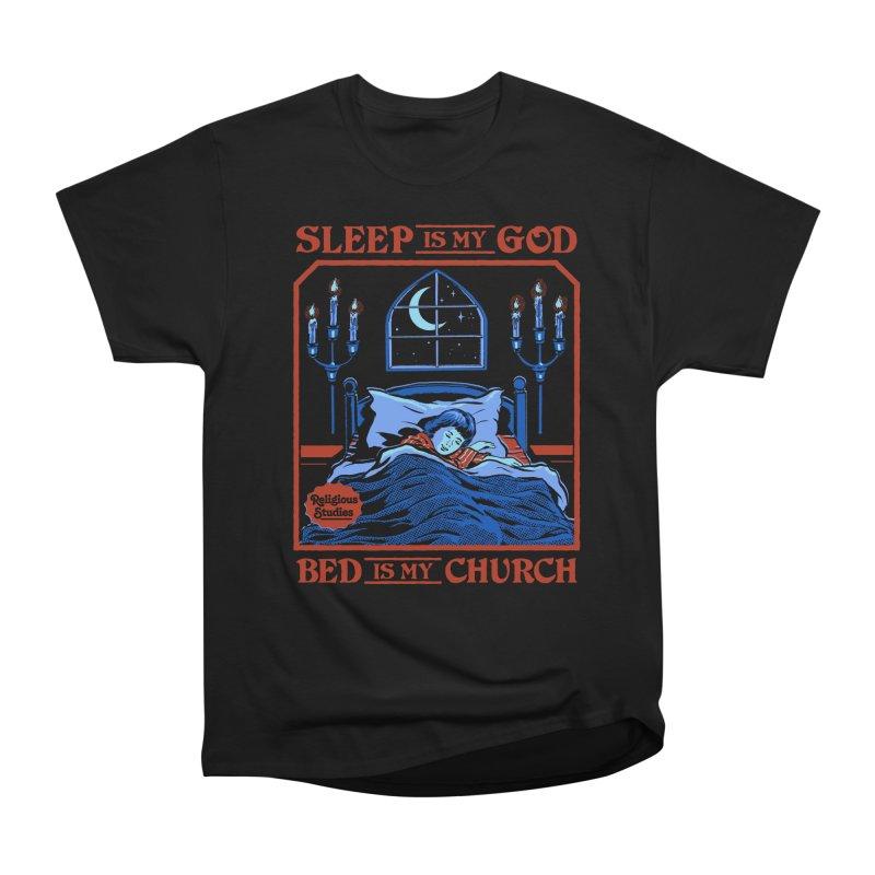 Sleep is my God Women's Heavyweight Unisex T-Shirt by Steven Rhodes