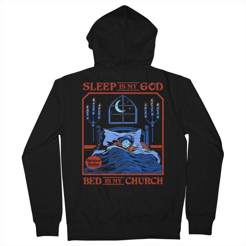 Sleep is my God Women's French Terry Zip-Up Hoody by Steven Rhodes