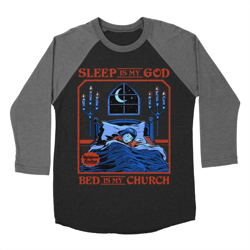 Sleep is my God Men's Baseball Triblend Longsleeve T-Shirt by Steven Rhodes