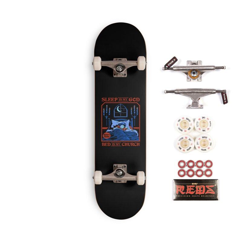 Sleep is my God Accessories Complete - Pro Skateboard by Steven Rhodes
