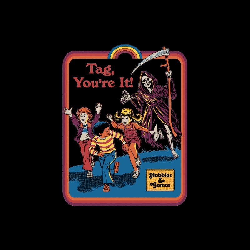 You're It! in  by Steven Rhodes