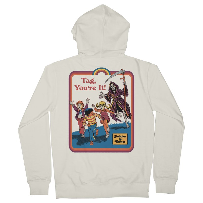 Tag, You're It! Men's French Terry Zip-Up Hoody by Steven Rhodes