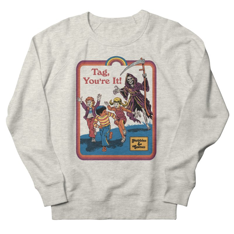 Tag, You're It! Women's French Terry Sweatshirt by Steven Rhodes