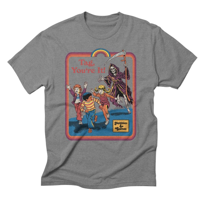Tag, You're It! Men's Triblend T-Shirt by Steven Rhodes
