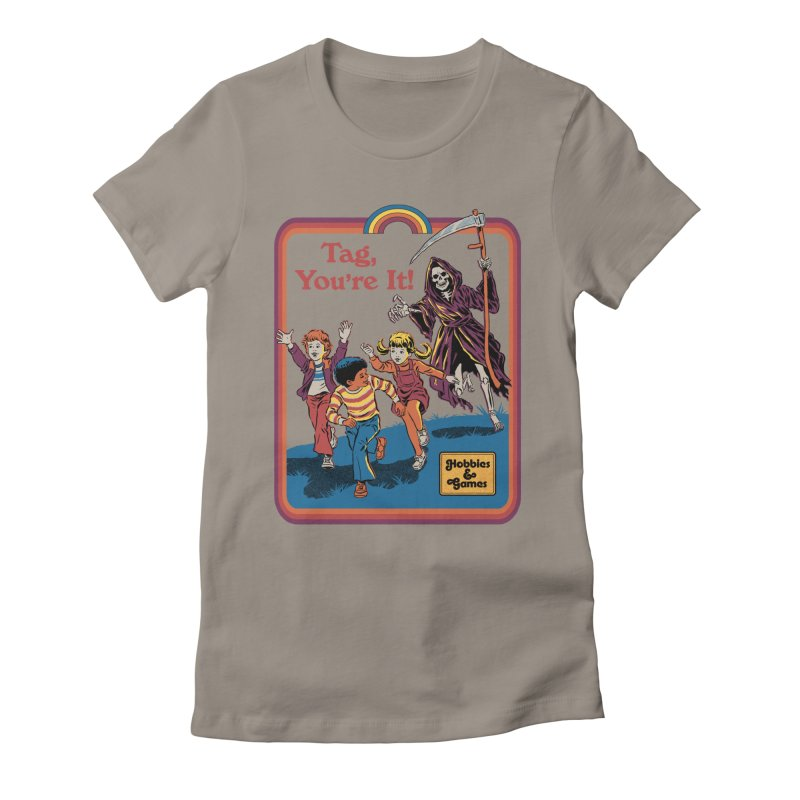 Tag, You're It! Women's Fitted T-Shirt by Steven Rhodes