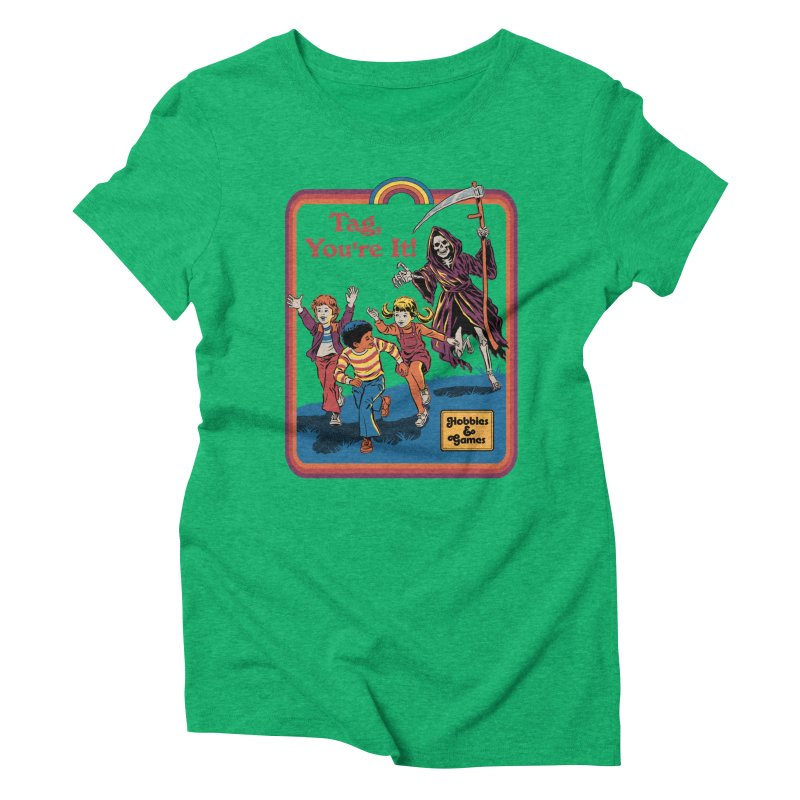 Tag, You're It! Women's Triblend T-Shirt by Steven Rhodes