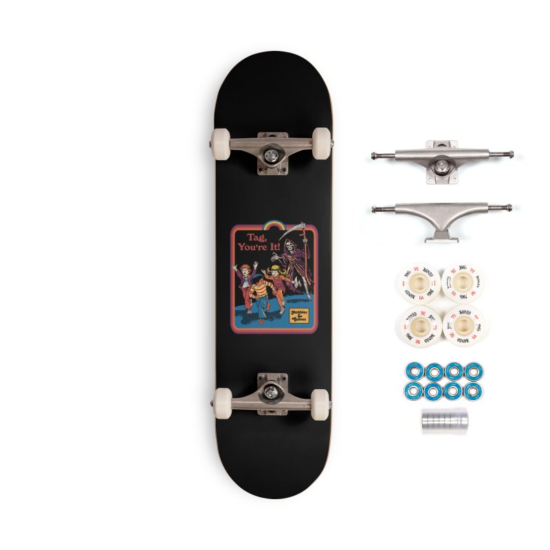Tag, You're It! Accessories Complete - Premium Skateboard by Steven Rhodes