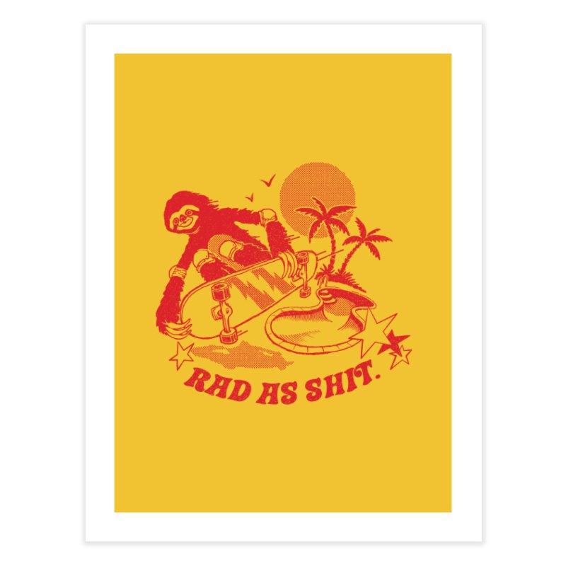 Rad as Sh*t   by Steven Rhodes