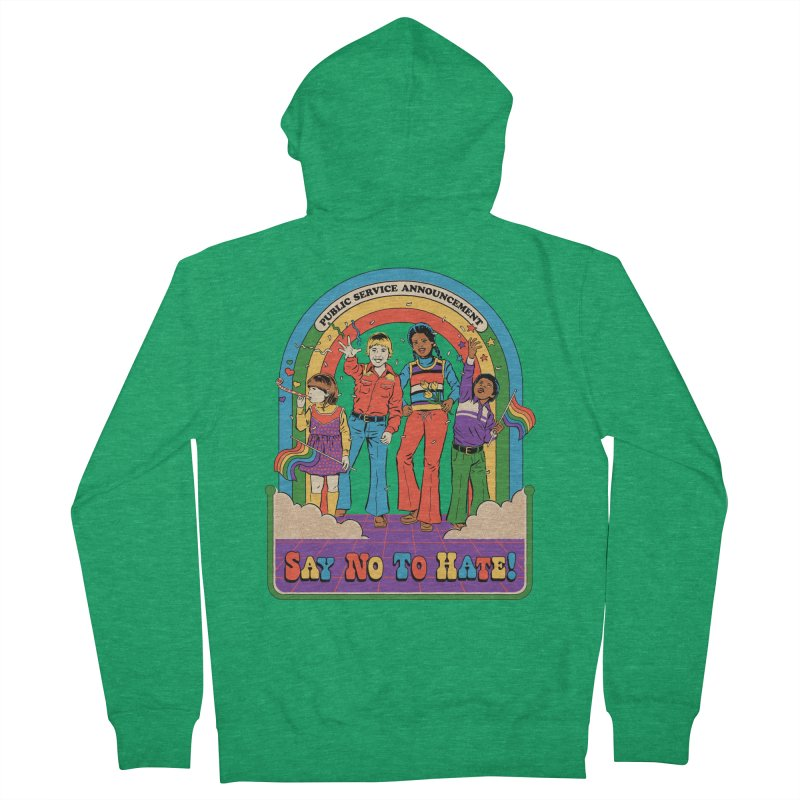 Say No To Hate Men's Zip-Up Hoody by Steven Rhodes