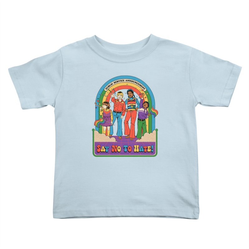 Say No To Hate Kids Toddler T-Shirt by Steven Rhodes