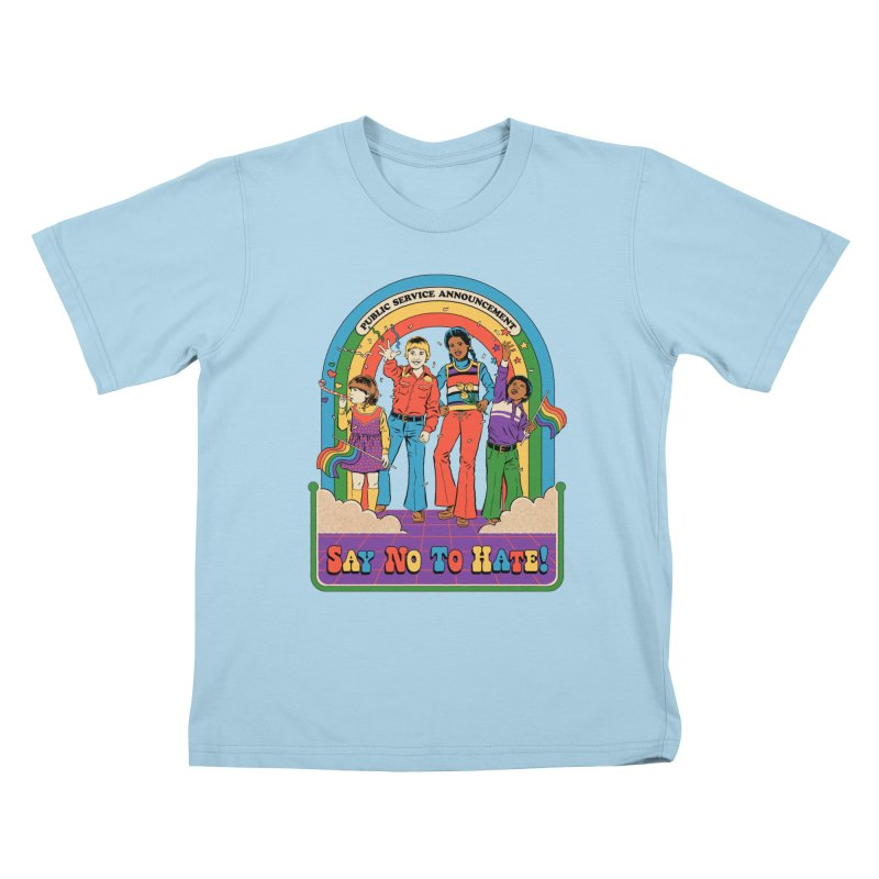 Say No To Hate Kids T-Shirt by Steven Rhodes