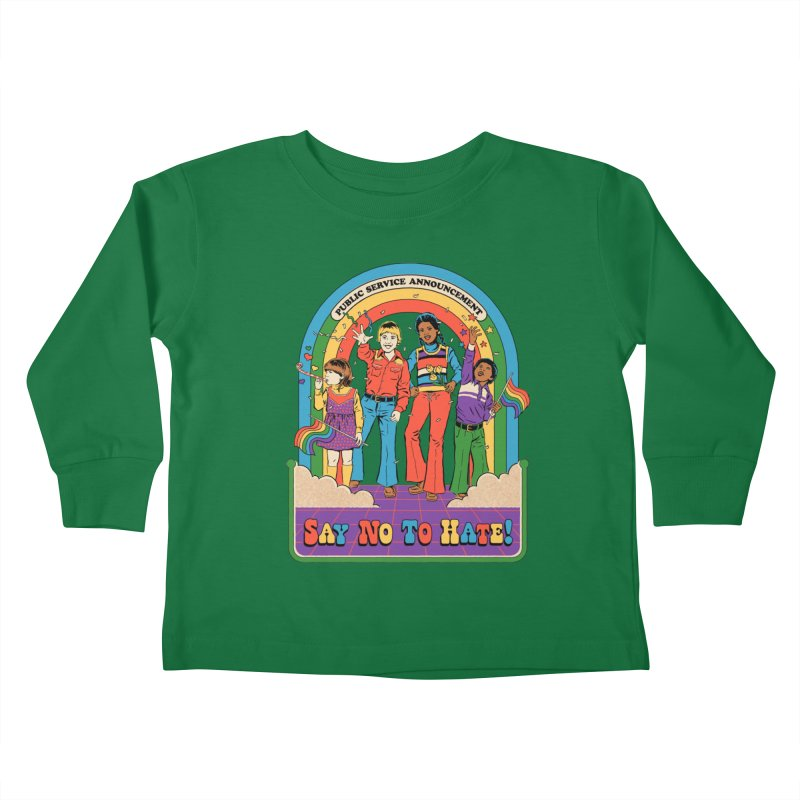 Say No To Hate Kids Toddler Longsleeve T-Shirt by Steven Rhodes