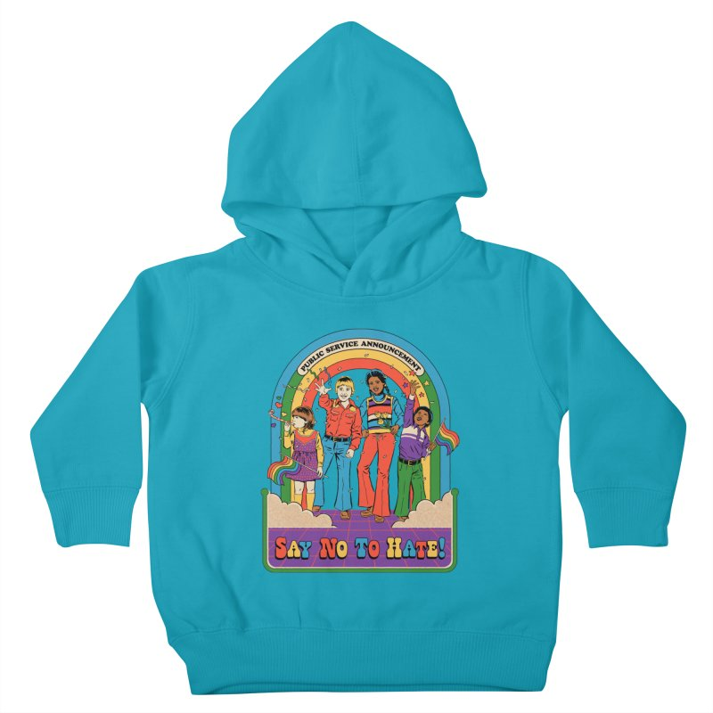 Say No To Hate Kids Toddler Pullover Hoody by Steven Rhodes