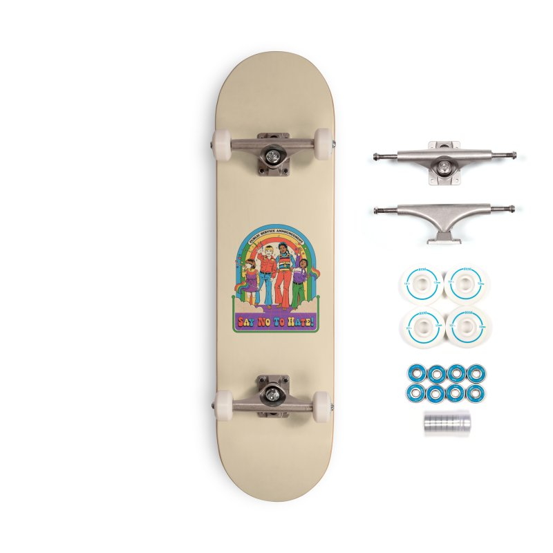 Say No To Hate Accessories Complete - Basic Skateboard by Steven Rhodes