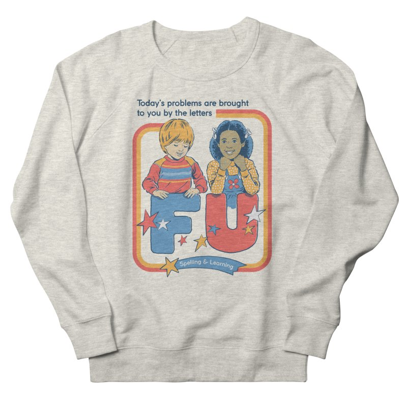 Today's Problems Men's French Terry Sweatshirt by Steven Rhodes