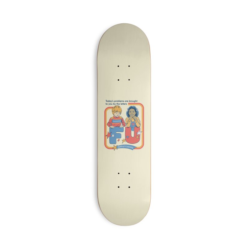 Today's Problems Accessories Deck Only Skateboard by Steven Rhodes
