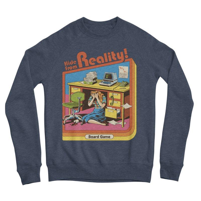 Hide From Reality Men's Sponge Fleece Sweatshirt by Steven Rhodes