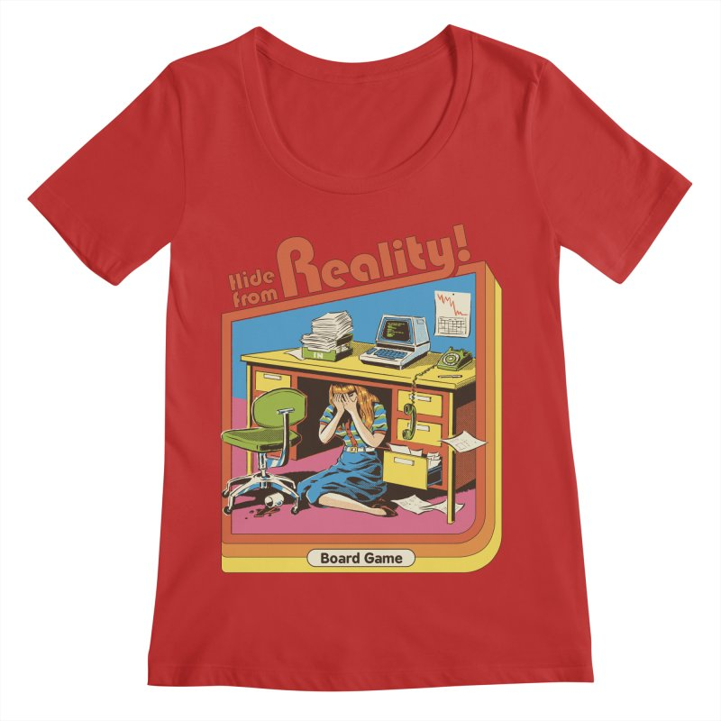 Hide From Reality Women's Regular Scoop Neck by Steven Rhodes