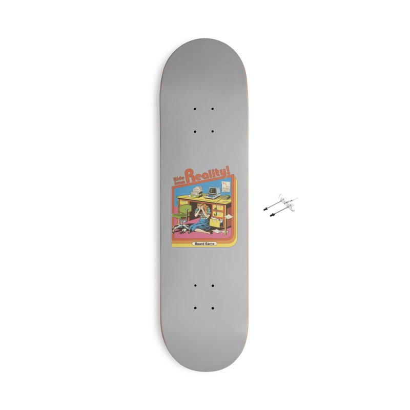Hide From Reality Accessories With Hanging Hardware Skateboard by Steven Rhodes