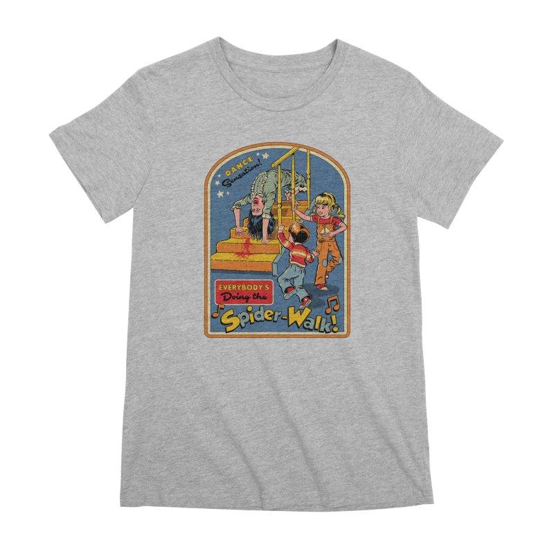 Everybody's Doing the Spider-Walk! Women's Premium T-Shirt by Steven Rhodes