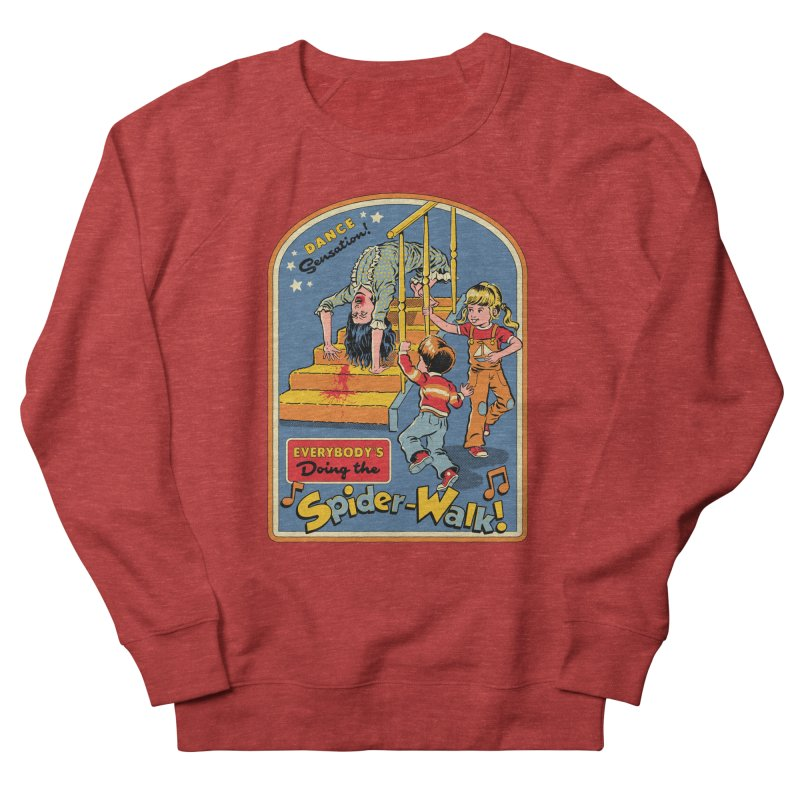 Everybody's Doing the Spider-Walk! Men's French Terry Sweatshirt by Steven Rhodes