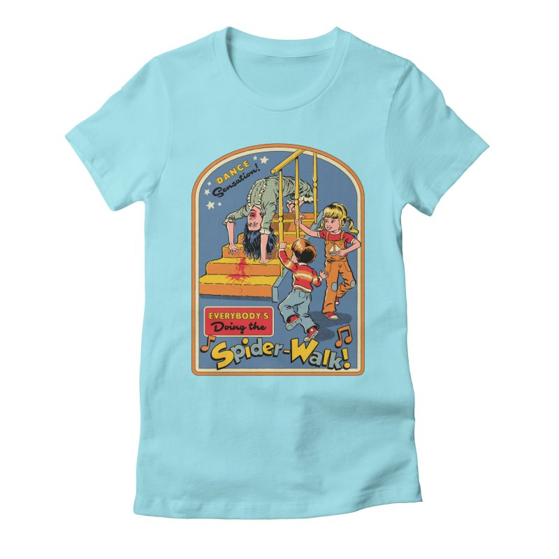 Everybody's Doing the Spider-Walk! Women's Fitted T-Shirt by Steven Rhodes