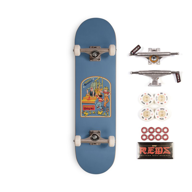 Everybody's Doing the Spider-Walk! Accessories Complete - Pro Skateboard by Steven Rhodes