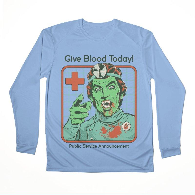 Give Blood today! Women's Performance Unisex Longsleeve T-Shirt by Steven Rhodes