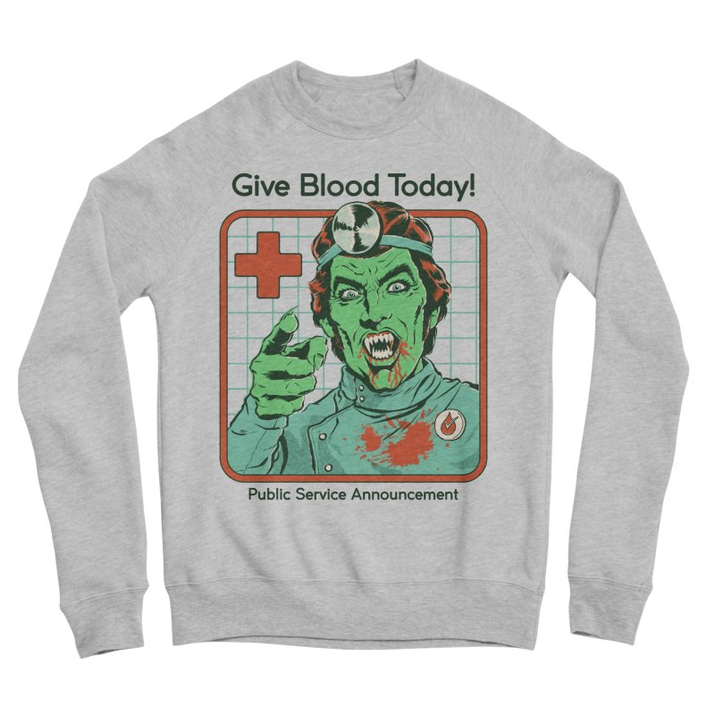Give Blood today! Men's Sponge Fleece Sweatshirt by Steven Rhodes